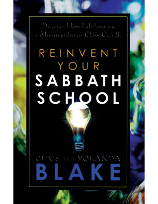 Reinvent Your Sabbath School (Book)
