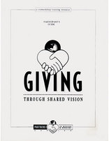 Giving Through Shared Vision: Participant's Guide