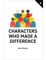 Characters Who Made a Difference - Participant's Guide
