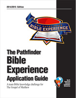 Pathfinder Bible Experience Application Guide 2014/15 Matthew