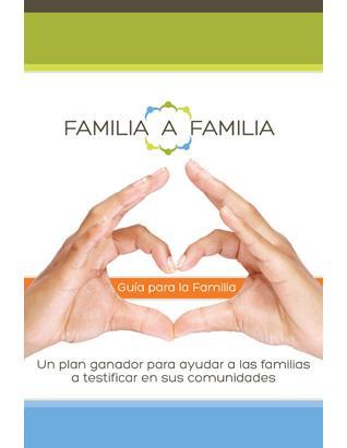 Familia a familia: Guia para la familia