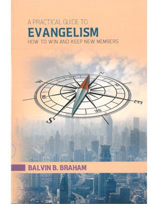 A Practical Guide to Evangelism: How to Win and Keep Members