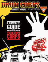 Drum Corps Ministry Manual