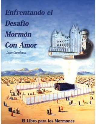 Enfrentando el Desafío Mormón
