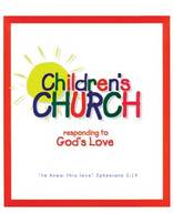 Children's Church Lessons - Responding to God's Love