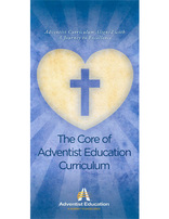 The Core of Adventist Education Curriculum - Brochure