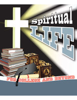 Spiritual Life for College and Beyond