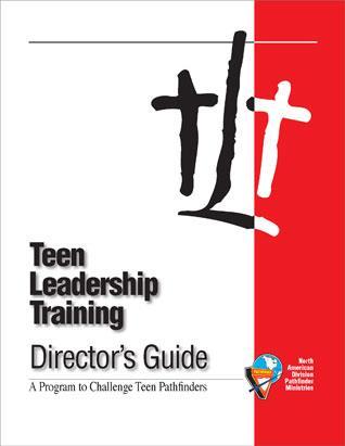 Teen Leadership Training (TLT) Director's Guide