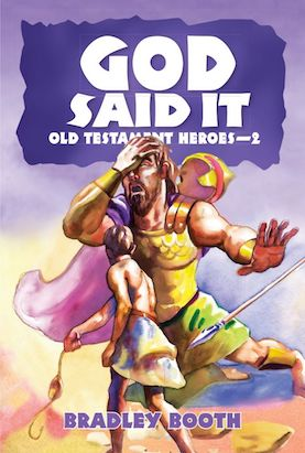 God Said it: Old Testament Heroes #2