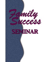 Family Success Seminar