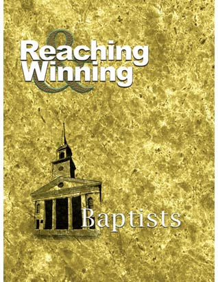 Reaching and Winning Baptists
