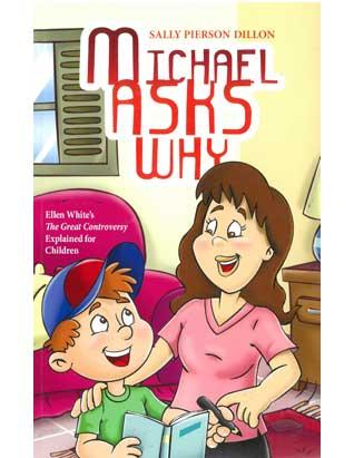 Michael Asks Why - Paperback