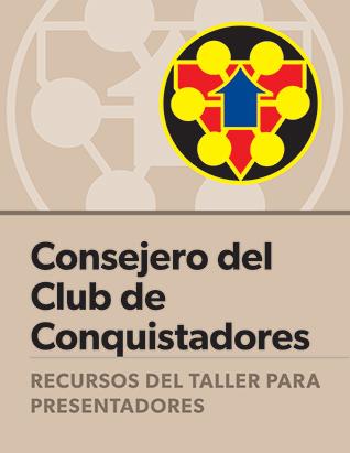 Certificación para Consejeros del Club de Conquistadores: Guía del presentador