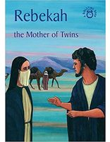Rebekah: The Mother of Twins