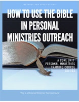 How to use the Bible in Personal Ministries Outreach