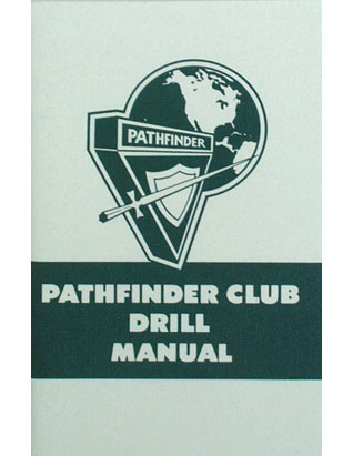 Pathfinder Club Drill Manual