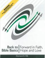 Back to Bible Basics: Forward in Faith, Hope and Love