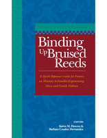 Binding Up Bruised Reeds - A Quick Reference Guide (Spiral Bound)