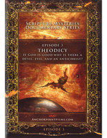 Scripture Mysteries Documentary Series Episode 3: Theodicy DVD