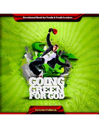 Going Green for God - Devotional