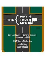 2008 NAD Youth Summit General Session CD: Ben Lundquist