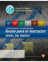 Friend Instructor's Helps - Investiture Achievement  Spanish