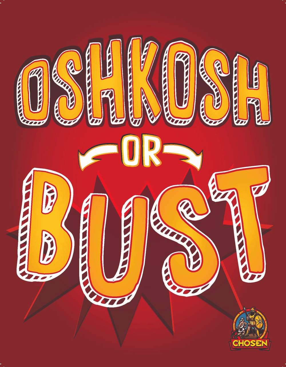 Oshkosh or Bust Window Placard