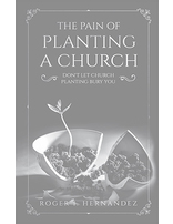 The Pain of Planting a Church