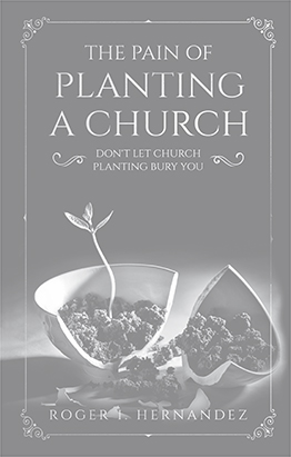 The Pain of Planting a Church - English and Spanish
