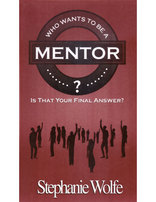 Who Wants to be a Mentor?