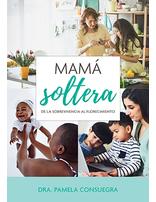Mamá soltera | Libro