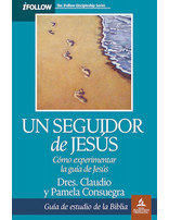 A Follower of Jesus: Bible Study Guide (Spanish)