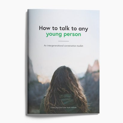 How to Talk to Any Young Person