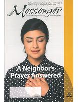 Messenger: A Neighbor's Prayer Answered