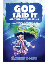 God Said It: Old Testament Heroes #4
