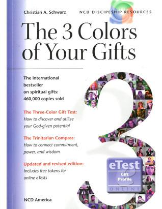 The 3 Colors of Your Gifts