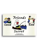 Friends: Good, Bad and Secret
