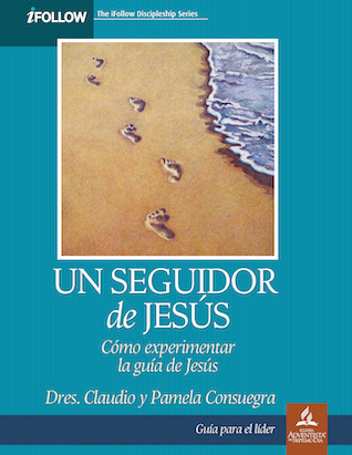A Follower of Jesus: Leaders Guide - Spanish