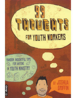 99 Thoughts for Youth Workers