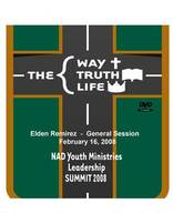 2008 NAD Youth Summit General Session DVD: Elden Ramirez