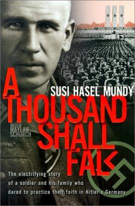 A Thousand Shall Fall